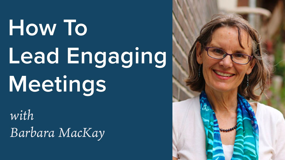 Engaging meetings course